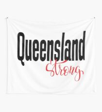 Queensland Strong Australia Raised Me Wall Tapestry