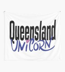 Queensland Unicorn Australia Raised Me Wall Tapestry