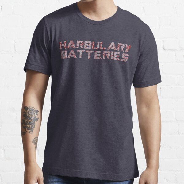 Harbulary Batteries Essential T-Shirt