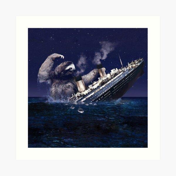 Sloth Sinking Titanic Art Print