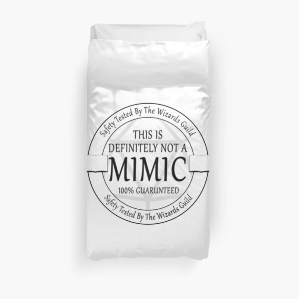 """""""Safety Tested For Mimics"""" by the Wizard's Guild Duvet Cover"""