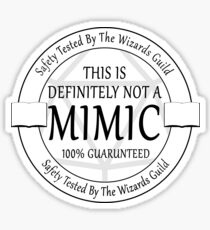 """""""Safety Tested For Mimics"""" by the Wizard's Guild Sticker"""