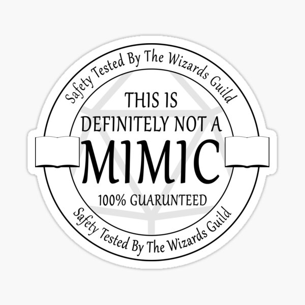 """Safety Tested For Mimics"" by the Wizard's Guild Sticker"