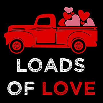 Loads of Love Truck Romantic Valentine by LarkDesigns