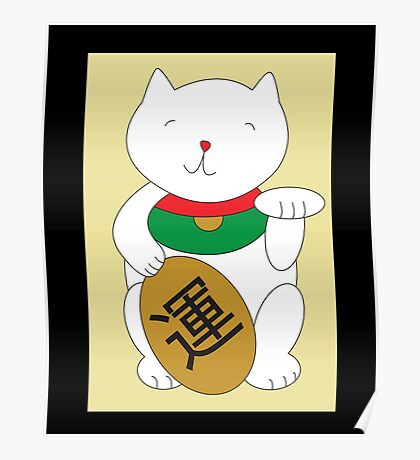 Maneki Neko Luck and Good Fortune  Poster