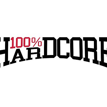100% Hardcore 2 Dance Music Quote by quarantine81