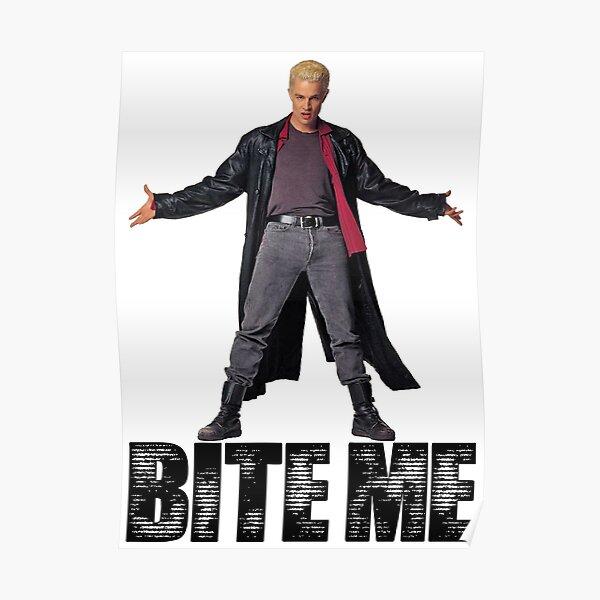 Spike de Buffy - Bite Me Poster