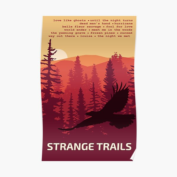 Strange Trails // Lord Huron Poster