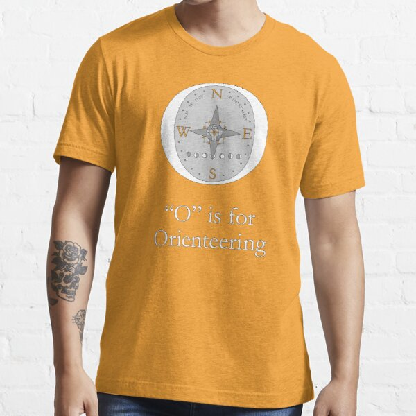 """""""O"""" is for Orienteering Essential T-Shirt"""