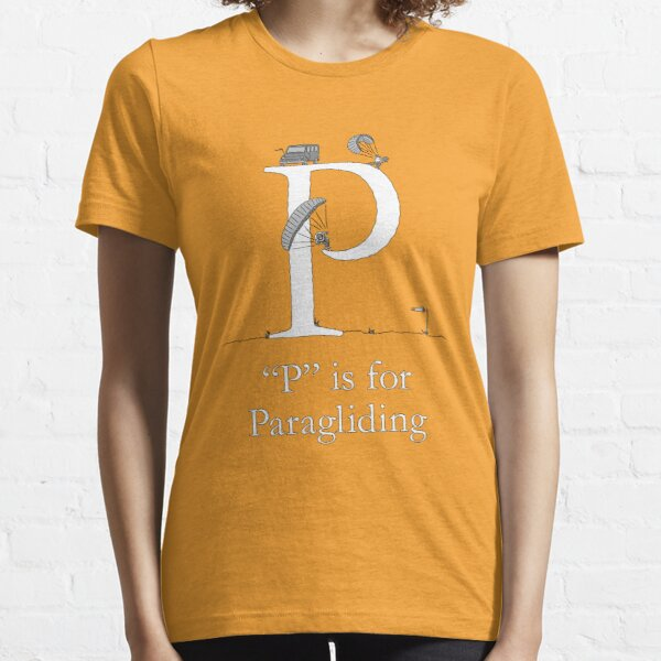 """""""P"""" is for Paragliding Essential T-Shirt"""