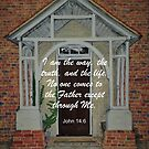 The Door - I am the Way Bible Verse by EuniceWilkie