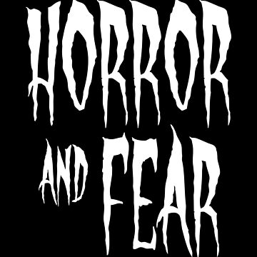 Horror and Fear by stefy1