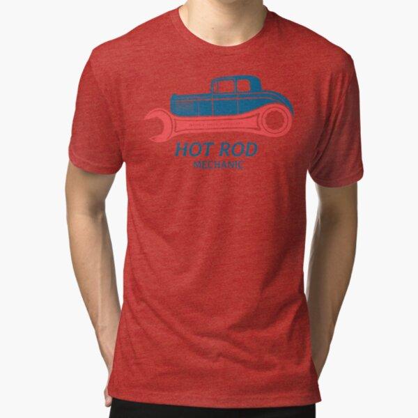 Hot Rod Mechanic Tri-blend T-Shirt