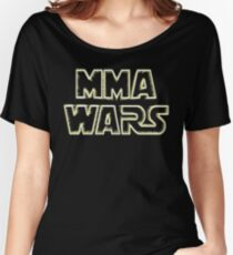 Mma Wars Women's Relaxed Fit T-Shirt