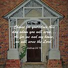 The Door - Joshua 24:15 Longer Bible Verse by EuniceWilkie