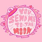 You Send Me to the Moon by doodlebymeg