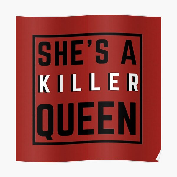 She's A Killer Queen Red Poster