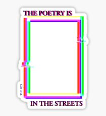 the poetry is in the streets (english) Sticker