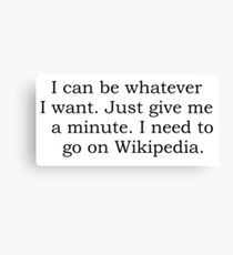 Can be anything with wikipedia Canvas Print