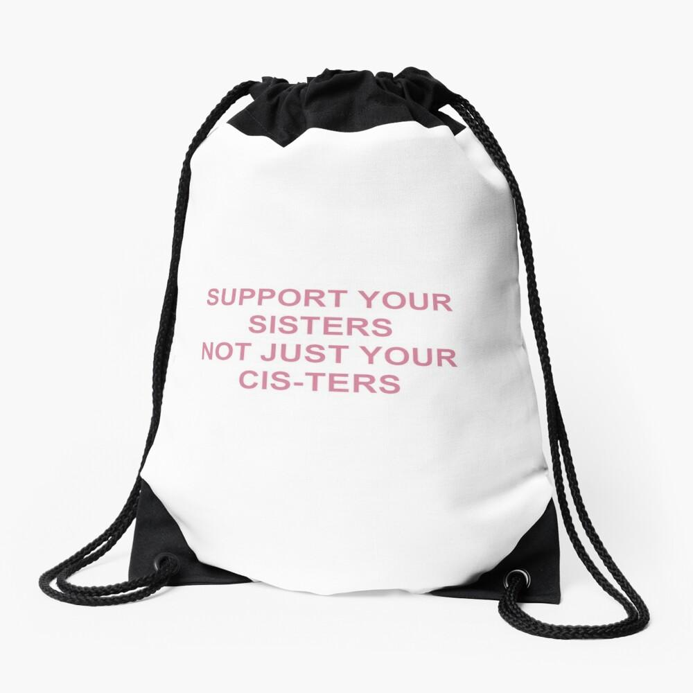 Unterstützen Sie Ihre Schwestern, nicht nur Ihre Züchter Turnbeutel