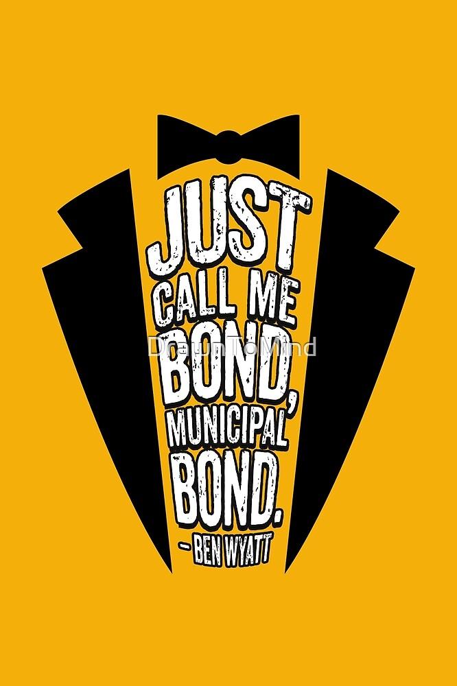 Parks & Recreation // Municipal Bond // Ben Wyatt Quotable by DrawnToMind