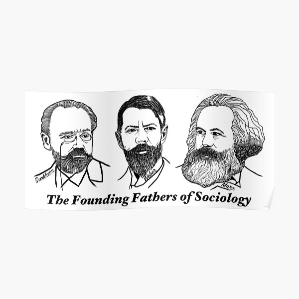 durkheim functionalism poster founding fathers posters redbubble marx weber theory karl emile