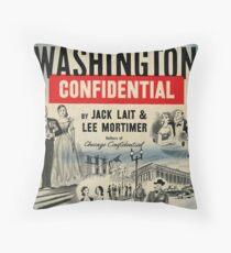 Washington Confidential Throw Pillow