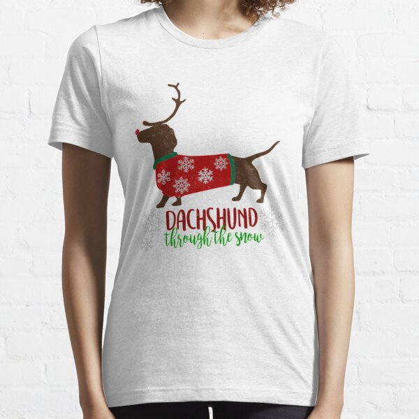 Cute Christmas Gifts Dachshund Through The Snow Reindeer Shirts  Essential T-Shirt
