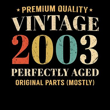 Vintage Since 2003 Limited Edition 16th Birthday Gift by SpecialtyGifts