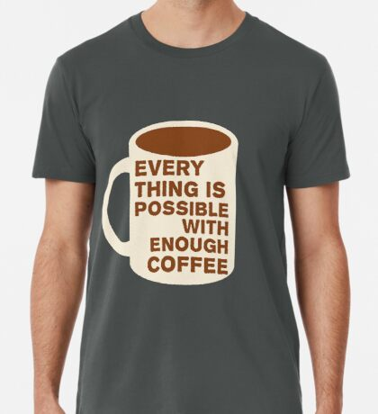 Everything is Possible Men's Premium T-Shirt