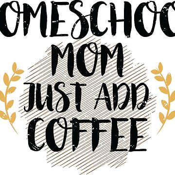 Homeschool Mom by Pixelofart