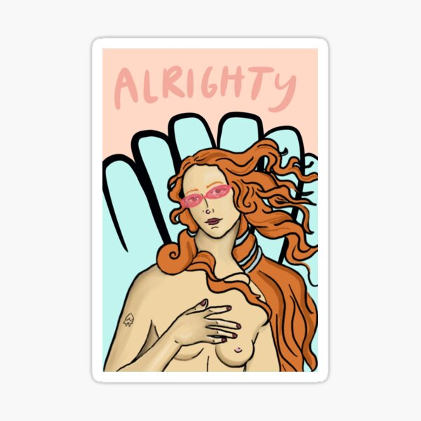 Alrighty Aphrodite Sticker