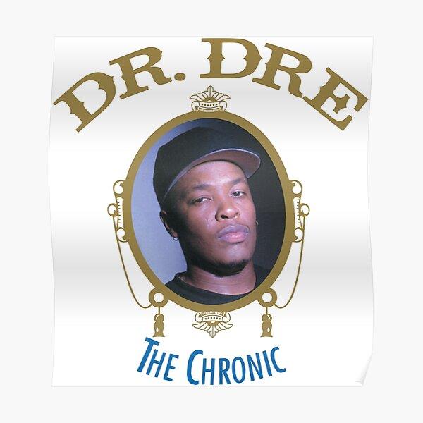 The Chronic T-Shirt Poster