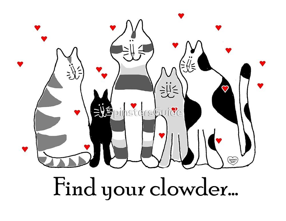 Find your clowder... by SpinstersGuide