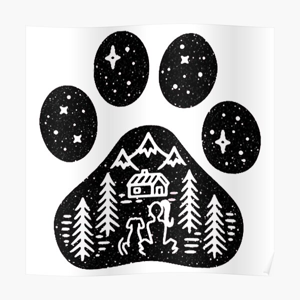 Camping hiking climbing outdoors dog paw  Poster