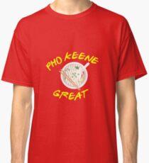 Pho Keene Great Classic T-Shirt