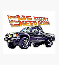 Where we are going, we don't need roads Photographic Print