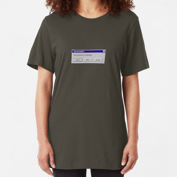 Conversation - Abort, Retry, Ignore Slim Fit T-Shirt