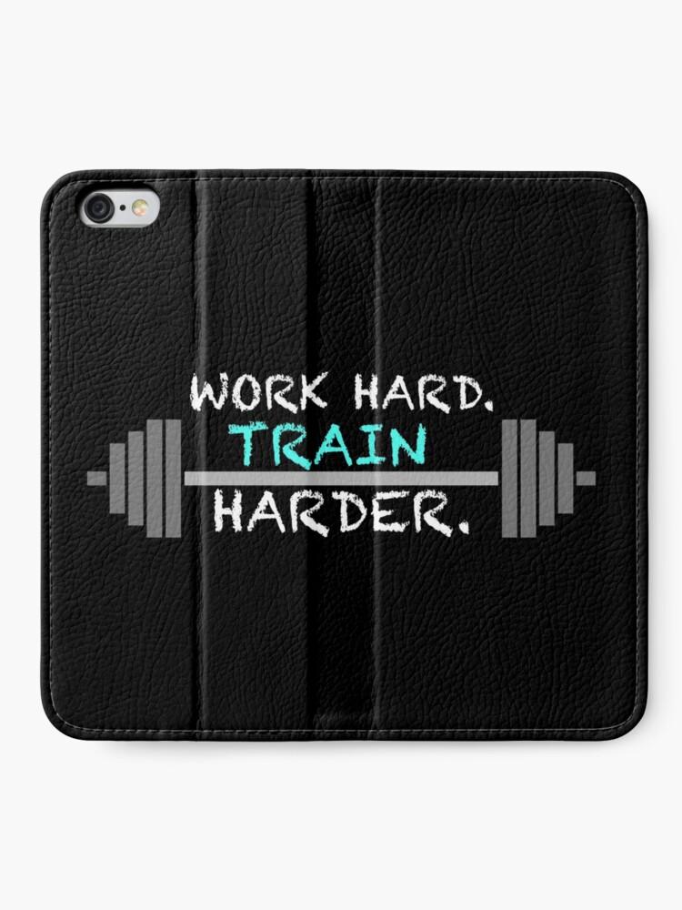 Alternative Ansicht von WORK HARD TRAIN HARDER Workout Geschenk Fitness Bodybuilding iPhone Flip-Case