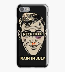 Neck Deep Rain in July iPhone Case/Skin