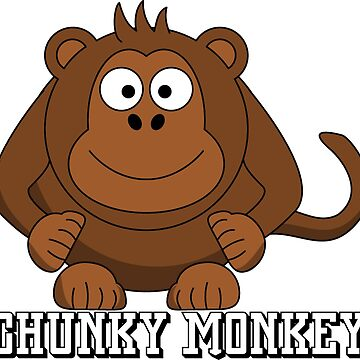 Chunky Monkey by TacticTees