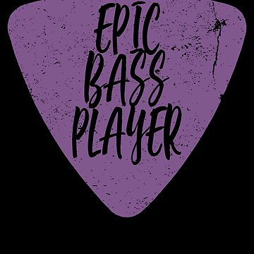 Bass Player Dad Epic Bass Player by shoppzee