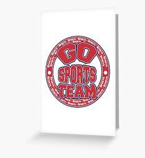 Go Sports Team Greeting Card