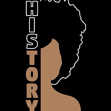Black History Month T Shirt 'History' Afro African Pride Tee by davdmark