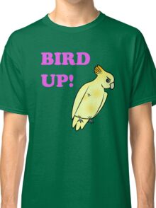 Bird UP Classic T-Shirt