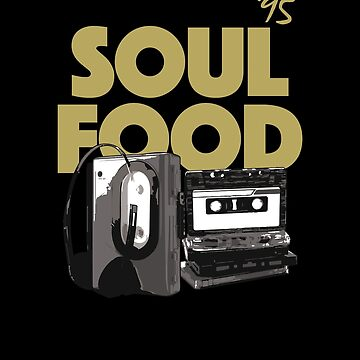 Soul Food, 90's Hip Hop, Goodie by BonafideIcon