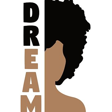 Black History Month T-Shirt 'Dream' Afro African Pride Tee by davdmark