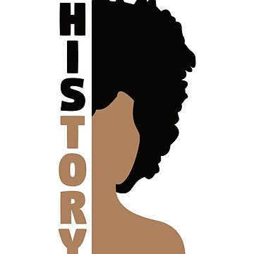 Black History Month T-Shirt 'History' Afro African Pride Tee by davdmark