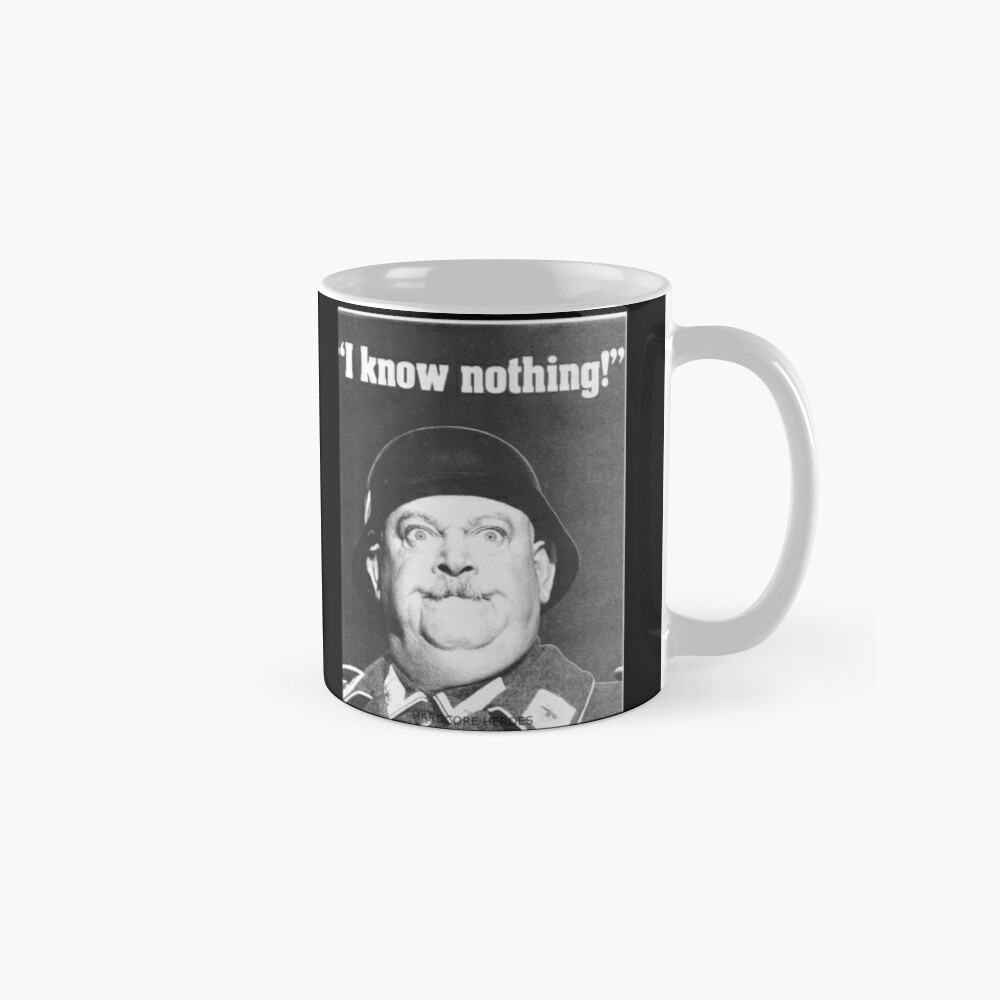 SGT SCHULTZ NOWS NOTHING  Mugs