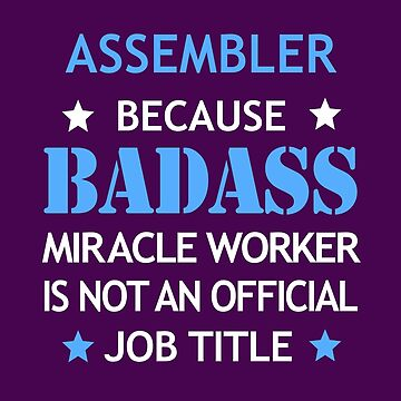 Assembler Badass Funny Birthday Cool Christmas Gift by smily-tees